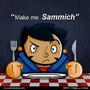 Make Me a Sammich by Torogoz