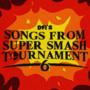 Super Smash Tournament 6 Music