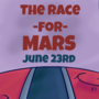 The Race for Mars!