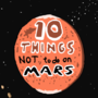 10 Things Not To Do On Mars