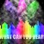 what can you hear? by mega48man