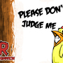 Please Dont Judge me Wallpaper by Ramsimation