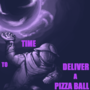 time to deliver a pizza ball