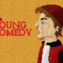 The young comedy