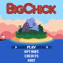BigChick Title Screen Mockup