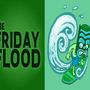 Friday Flood 1 by TurkeyOnAStick