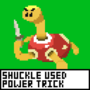 Don't F**kle with the Shuckle
