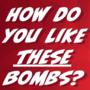 Bigger Bombs [color]