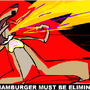 hamburger must be eliminated!! by wtfhmonster