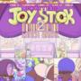 JOY STICK 2: LUNCH BREAK - 24 page paycomic