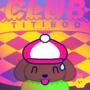 Club Titiboo | クラブ チチブー (Cover Art)