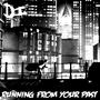 Running From Your Past by JerseyProperty