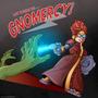 [COM] Gnomercy!