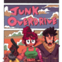 Junk Overdrive Poster