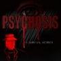 Psychosis Reworked by DDRrez