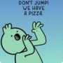 Pizza for life [comic]
