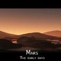 Mars - The earky days