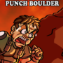 PRESS X TO PUNCH BOULDER