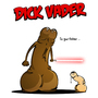 Dick Vader. by MyFuckinMess