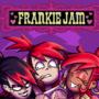 Frankie Jam