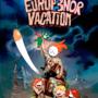 Europ3n0r Vacati0n