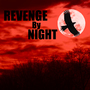 Revenge by night album cover by ZHADOW125
