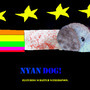 Nyan Dog! by DarthVader8882