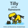 Tilly and the Rainstorm