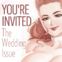 OUT NOW La Lovely Magazine - The Wedding Issue