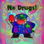 No drugz