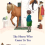 The Horse Who Came To Tea (SCAT)