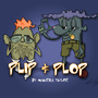 plip and plop by gogomoe