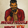 miguel tequila wants you by aftandil