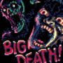 ATTACK OF BIG DEATH