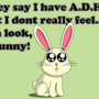 ADHD Bunny by Tomsan