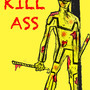 Kill Ass by CHEAPTOONS