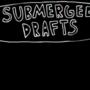 Submerged Broken : End