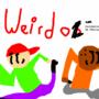 Weirdoz by MrWhahoopee