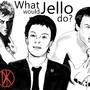 What would Jello do? by TomahawkTerror