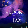 Commission: The eBook of JAX by AkiCarlito