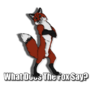 What does the fox say by awesomepiotr
