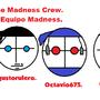 The Madness Crew. by octavio675