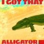 Alligator Jigglin' Fever