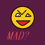 MAD? by op3880