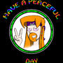 Have A Peaceful Day (poster) by KingJava