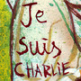 Je Suis Charlie by PAL1234567891