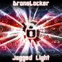 Jagged Light Album Cover by DroneLocker
