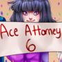Ace Attorney 6 by MikomiKisomi