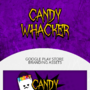 Candy Whacker App Assets by TheLiamLlyd