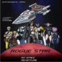 Rogue Star Poster by MovingxDeath